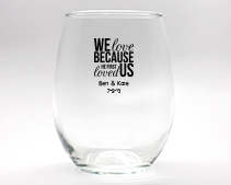 We Love Personalized Stemless Wine Glasses - 15 oz wedding favors